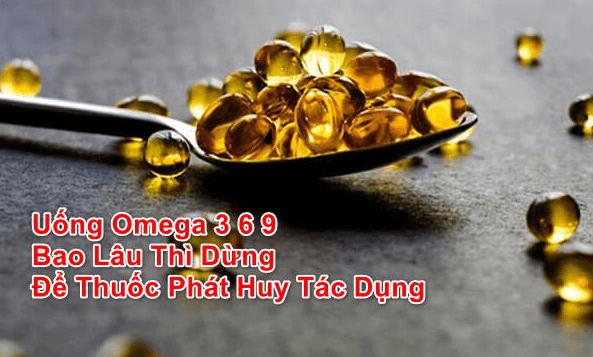 Uống omega 3 6 9 lúc nào tốt nhất
