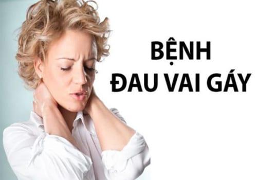 Đau vai gáy là bệnh gì? Triệu chứng, nguyên nhân